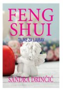 FENG SHUI - Tajne za ljubav - sandra drinčić
