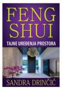 FENG SHUI - Tajne uređenja prostora - sandra drinčić