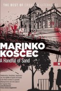 A HANDFUL OF SAND - marinko koščec