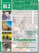 Erkundungen Deutsch als Fremdsprache B2 - Integriertes Kurs- und Arbeitsbuch - anne buscha, szilvia szita, susanne raven