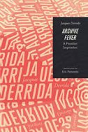 ARCHIVE FEVER - jacques derrida