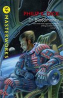 DR BLOODMONEY - philip k. dick