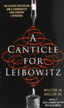 CANTICLE FOR LEBOWITZ - walter m. jr. miller