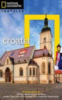 National Geographic Traveler - Croatia, 2nd Edition - rudolf abraham