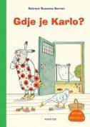 GDJE JE KARLO? / KARLO IDE U TRGOVINU - Knjiga okretalica - rotraut susanne berner