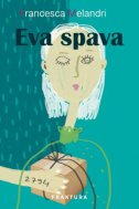EVA SPAVA - francesca melandri