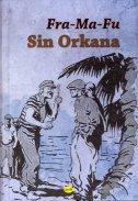 SIN ORKANA - franjo fuis