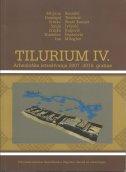 TILURIUM IV. - Arheološka istraživanja 2007.-2010. godine - mirjana sanader, tomislav šeparović, zrinka šimić-kanaet, domagoj tončinić, sanja ivčević, zrinka buljević, ina miloglav
