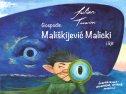 GOSPODIN MALIŠKIJEVIĆ MALICKI I KIT - julian tuwim, valentina ilust. supanz marinić