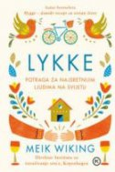 LYKKE - Potraga za najsretnijim ljudima na svijetu - meik wiking