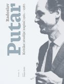 RADOSLAV PUTAR - Kritike, studije, zapisi 1961.-1987. Svezak II - radoslav putar
