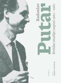 RADOSLAV PUTAR - Kritike, studije, zapisi 1961.-1987. Svezak I - radoslav putar