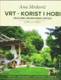 VRT - KORIST I HOBI - ana mrdović