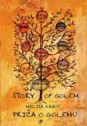 PRIČA O GOLEMU / THE STORY OF GOLEM - melita kraus