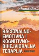 RACIONALNO-EMOTIVNA I KOGNITIVNO-BIHEJVIORALNA TERAPIJA - Priručnik - milenko vlajkov