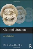 Classical Literature - An Introduction - neil croally, roy hyde