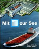 MIT MTW ZUR SEE (used) - dietrich strobel, gunter dame