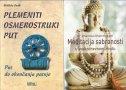 KOMPLET - MEDITACIJA SABRANOSTI I PLEMENITI OSMEROSTRUKI PUT - khammai dhammasami, bhikkhu bodhi