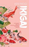 IKIGAI - Japanski način pronalaženja životne svrhe - ken mogi