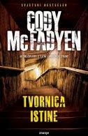 TVORNICA ISTINE - cody mcfadyen
