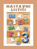 MATEMATIKA 3 - Nastavni listići za treći razred osnovne škole - josip markovac