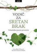 VODIČ ZA SRETAN BRAK - ivana mijić vulinović, karmen kmetović prkačin