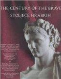 THE CENTURY OF THE BRAVE - STOLJEĆE HRABRIH - marina milićević bradač, dino ur. demicheli