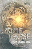 TIME LAPSE - midhat ajanović