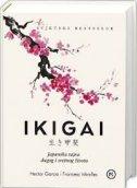 IKIGAI - Japanska tajna dugog i sretnog života - hector garcia, francesc miralles