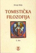 TOMISTIČKA FILOZOFIJA - 2. dio - hrvoje relja