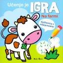 UČENJE JE IGRA - NA FARMI - Vježbenica s naljepnicama - nadine ilustr. piette