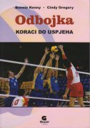 ODBOJKA - Koraci do uspjeha - bonnie kenny, cindy gregory