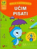 MALA VJEŽBENICA - UČIM PISATI (5-6 godina) - đurđica (prir.) šokota