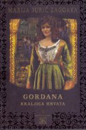GORDANA (svezak 2) - marija jurić zagorka