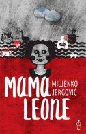 MAMA LEONE - miljenko jergović