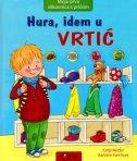 HURA, IDEM U VRTIĆ - grupa autora