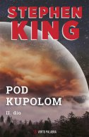POD KUPOLOM, II. dio - stephen king
