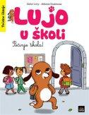 LUJO U ŠKOLI - Počinje škola! - didier levy, melanie roubineau