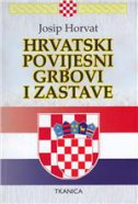 HRVATSKI POVIJESNI GRBOVI I ZASTAVE - josip horvat