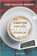 PROPUH, PAPUČE I PUNICA - cody mcclain brown