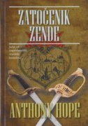 ZATOČENIK ZENDE - anthony hope