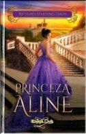 PRINCEZA ALINE - richard harding davis