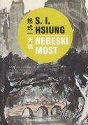 NEBESKI MOST - s.i. hsiung