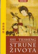 STRUNE ŽIVOTA - shi tiesheng