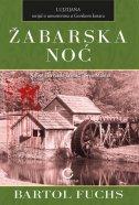 ŽABARSKA NOĆ - bartol fuchs