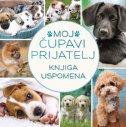 MOJ ČUPAVI PRIJATELJ - Knjiga uspomena - Pas