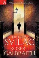 DUDOV SVILAC - robert galbraith