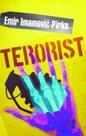 TERORIST - emir imamović pirke