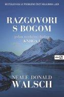 RAZGOVORI S BOGOM - jedan neobičan dijalog, knjiga 1. - neale donald walsch