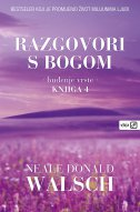 RAZGOVORI S BOGOM - BUĐENJE VRSTE, knjiga 4. - neale donald walsch